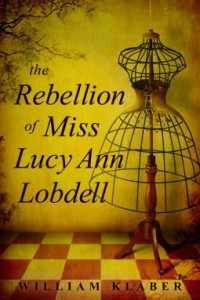 The Rebellion of Miss Lucy Anne Lobdell