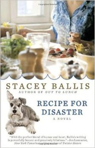 Recipe for Disaster by Stacey Ballis