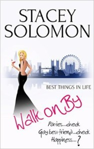 Walk on By written by Stacey Solomon
