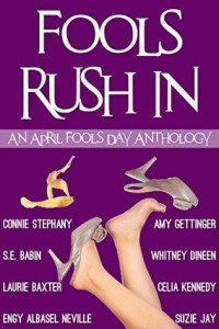 fools rush in april fools anthology