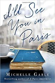 I'll See You in Paris by Michele Gable