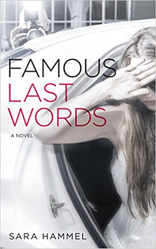 BookReview: Famous Last Words by Sara Hammel – Chick Lit